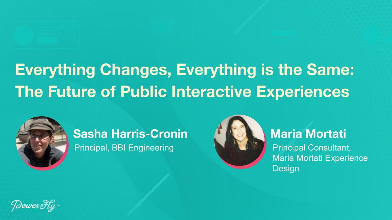Everything changes, Everything is the Same: The Future of Public Interactive Experiences