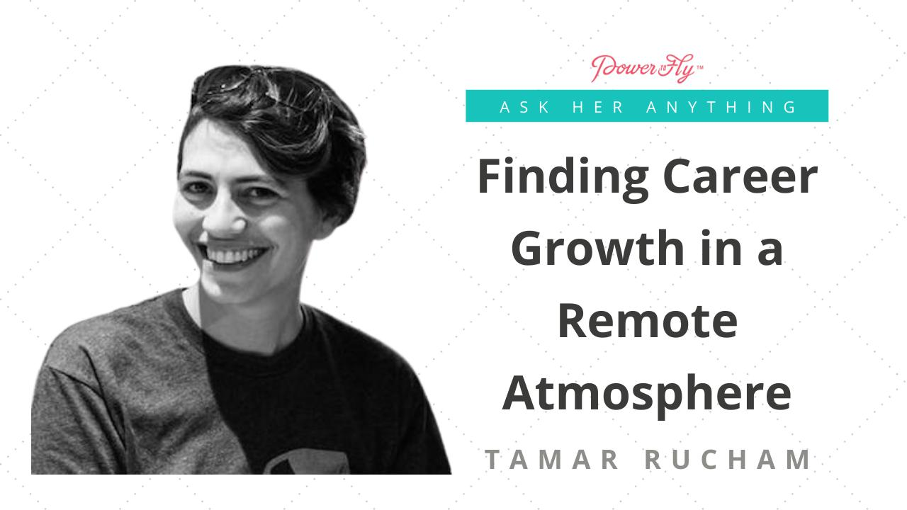Finding Career Growth in a Remote Atmosphere