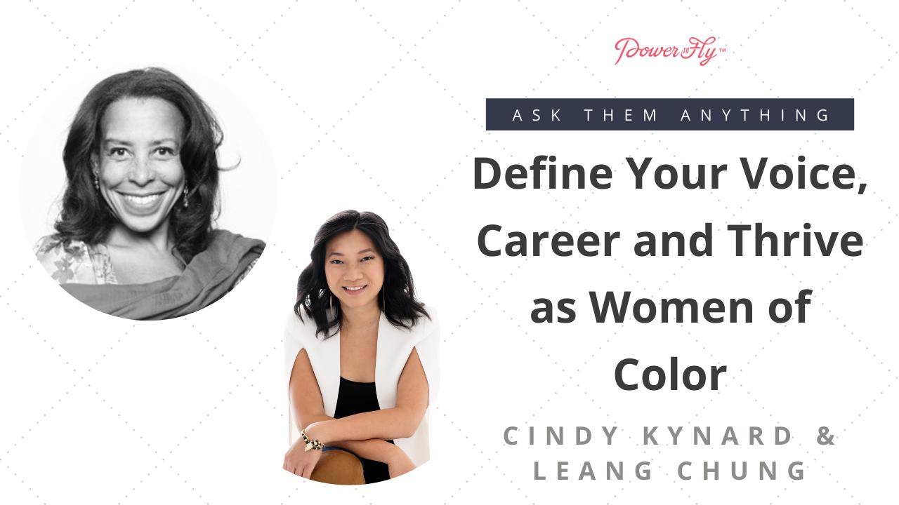 Define Your Voice, Career and Thrive as Women of Color