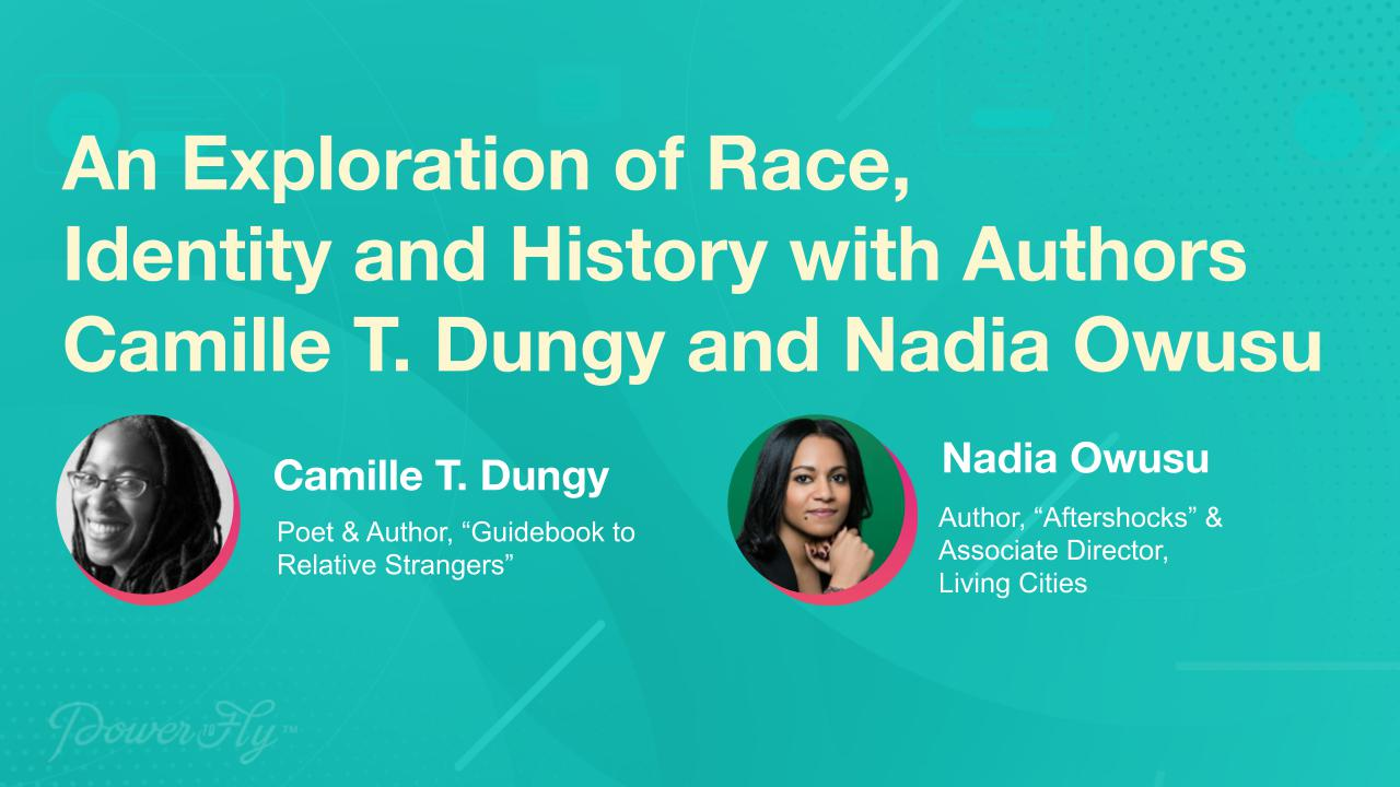 An Exploration of Race, Identity and History with Authors Camille T. Dungy and Nadia Owusu