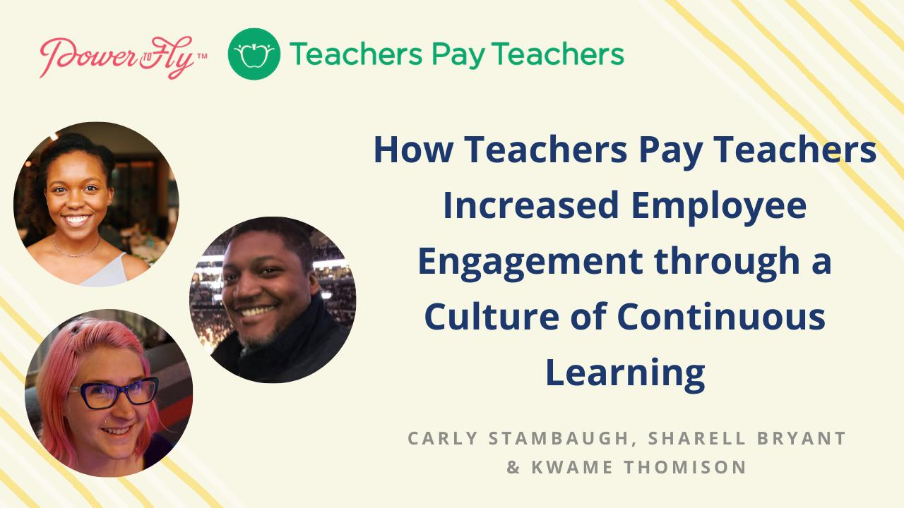 How Teachers Pay Teachers Increased Employee Engagement through a Culture of Continuous Learning