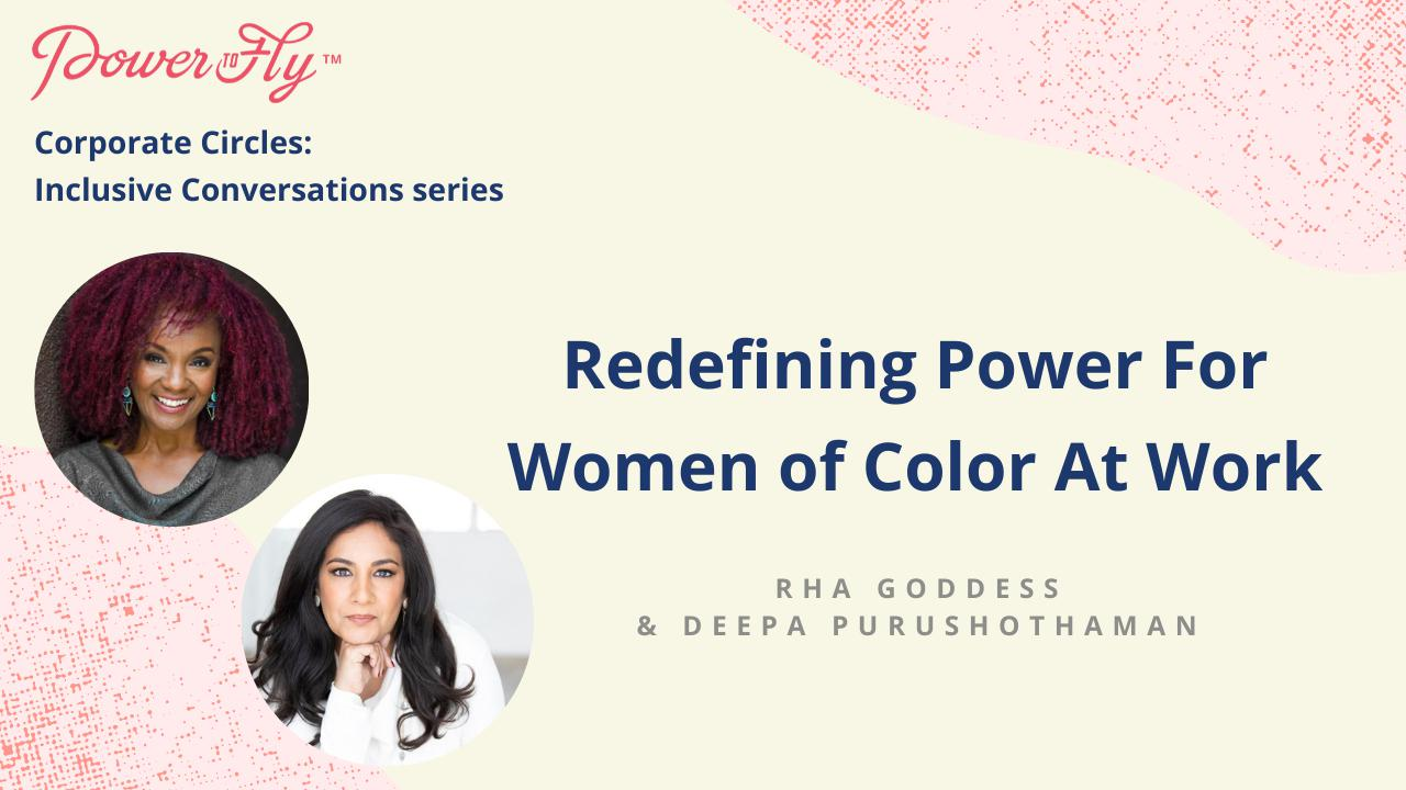 Redefining Power For Women of Color At Work