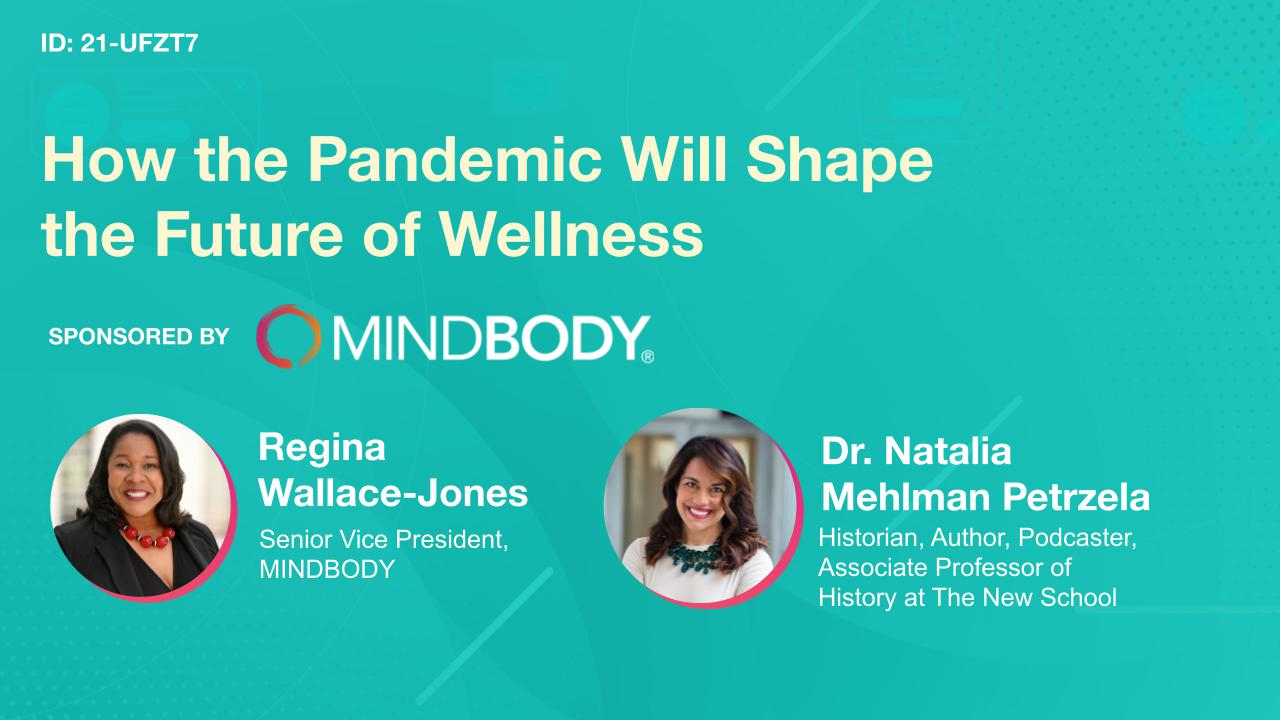 How the Pandemic Will Shape the Future of Wellness