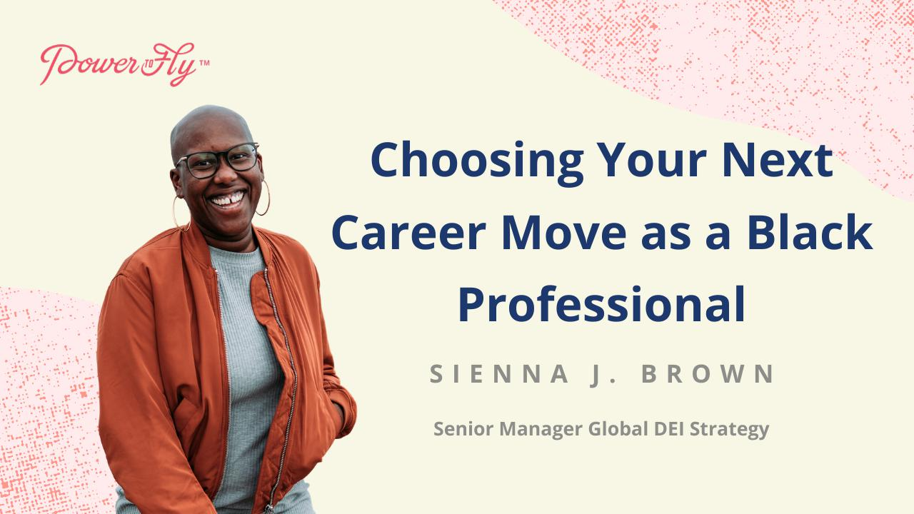 Choosing Your Next Career Move as a Black Professional