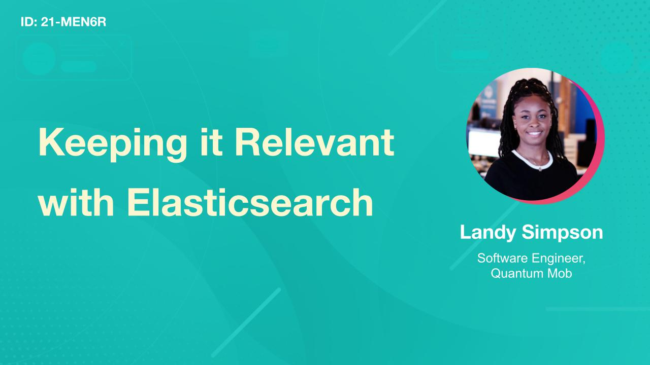 Keeping it Relevant with Elasticsearch