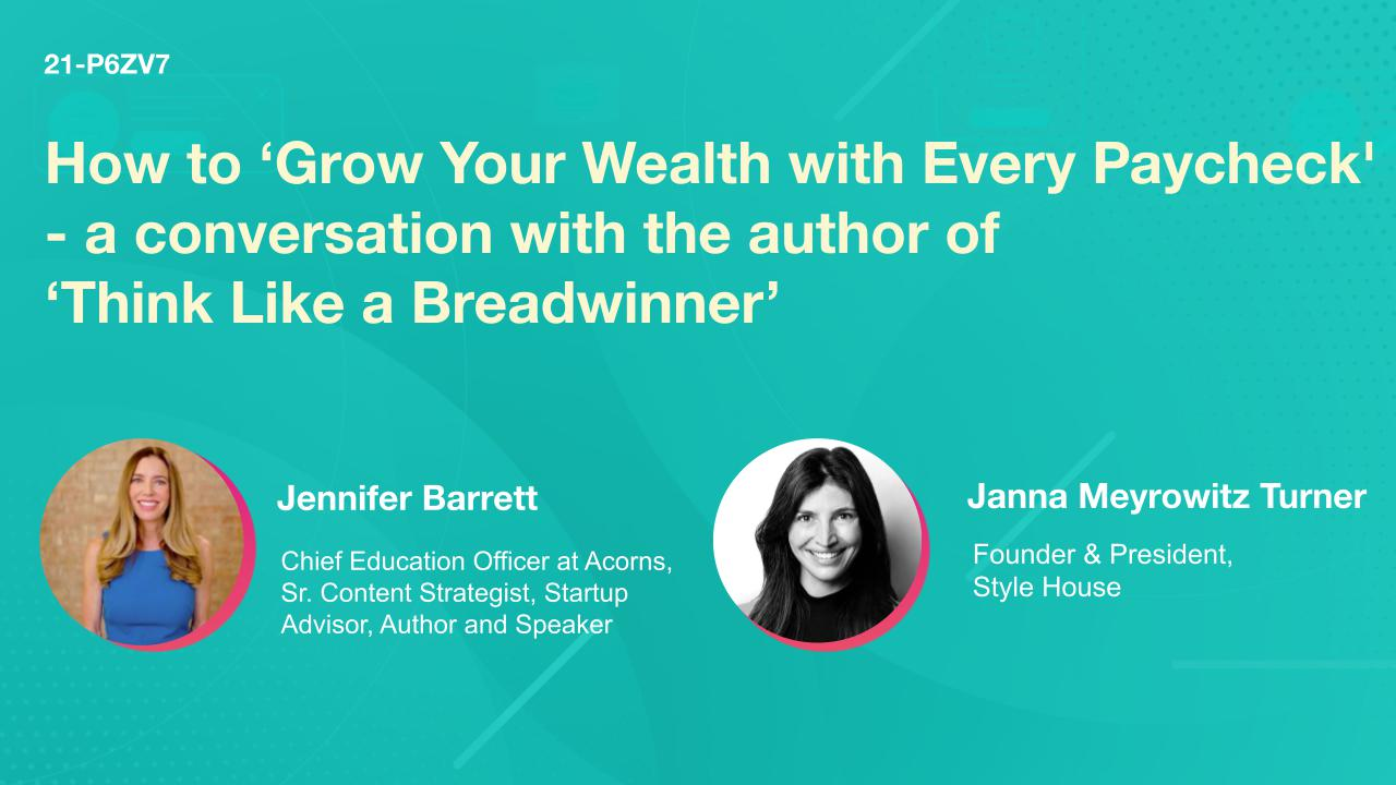 How to 'Grow Your Wealth with Every Paycheck' - a conversation with the author of 'Think Like a Breadwinner'