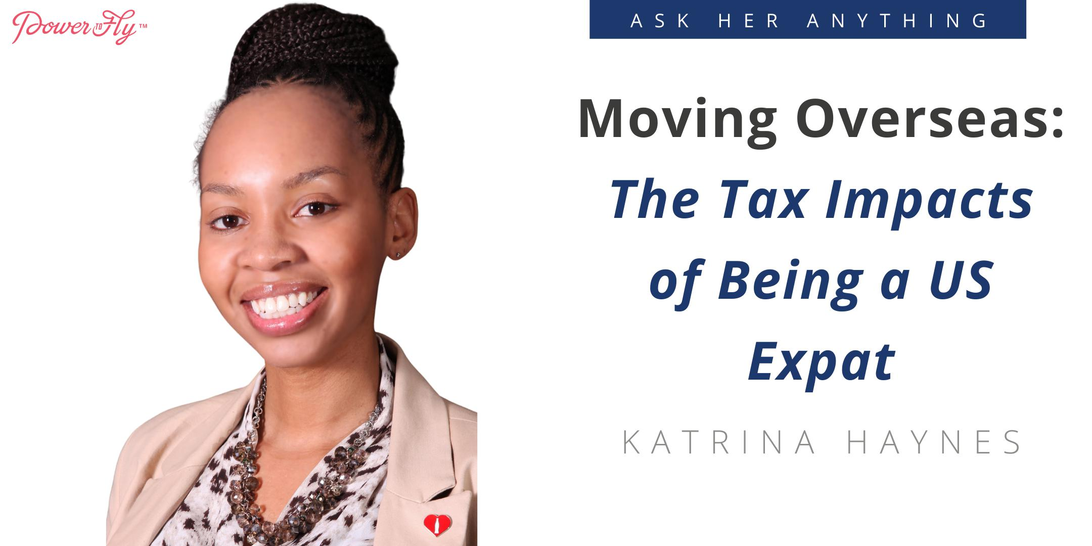 Moving Overseas: The Tax Impacts of Being a US Expat