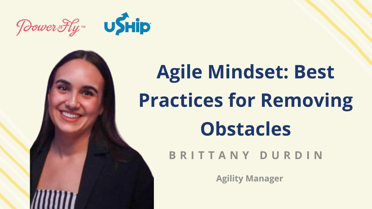 Agile Mindset: Best Practices for Removing Obstacles