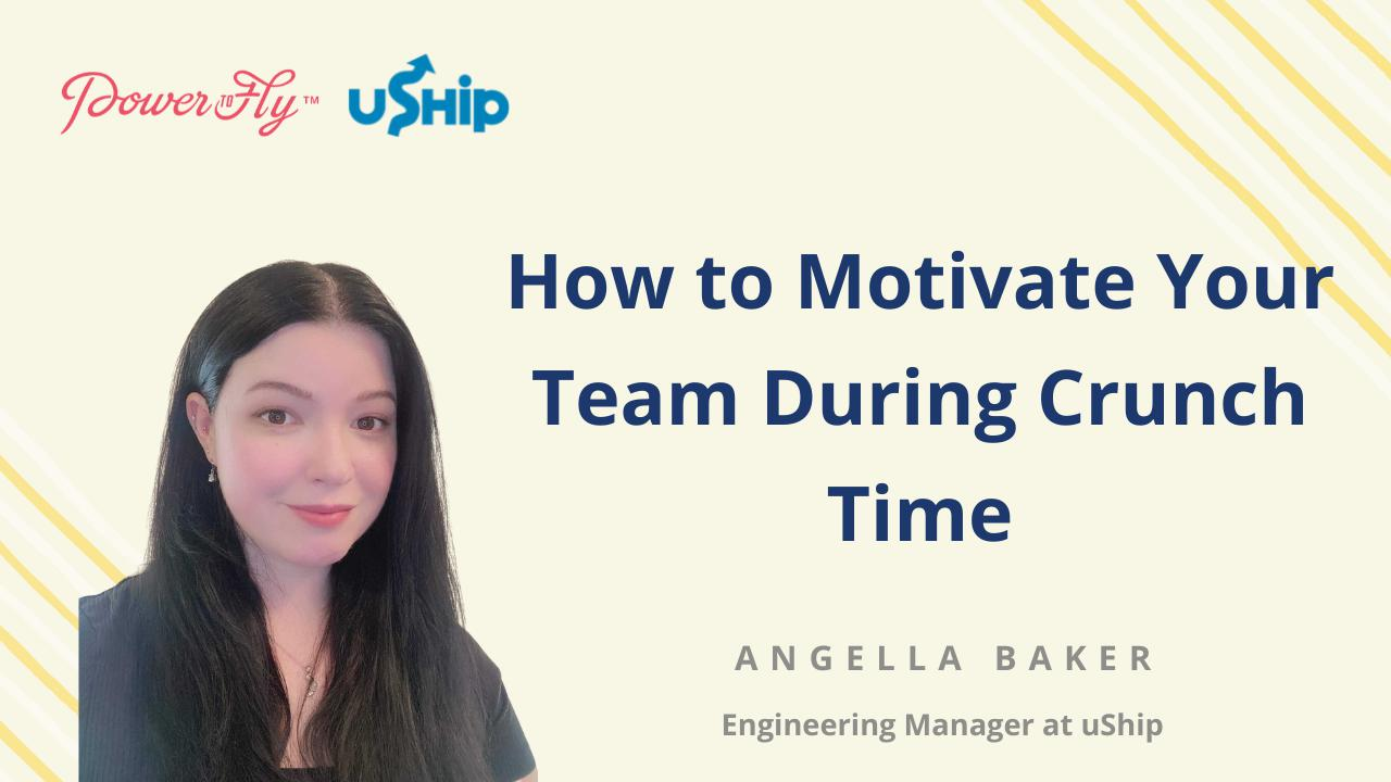 How to Motivate Your Team During Crunch Time