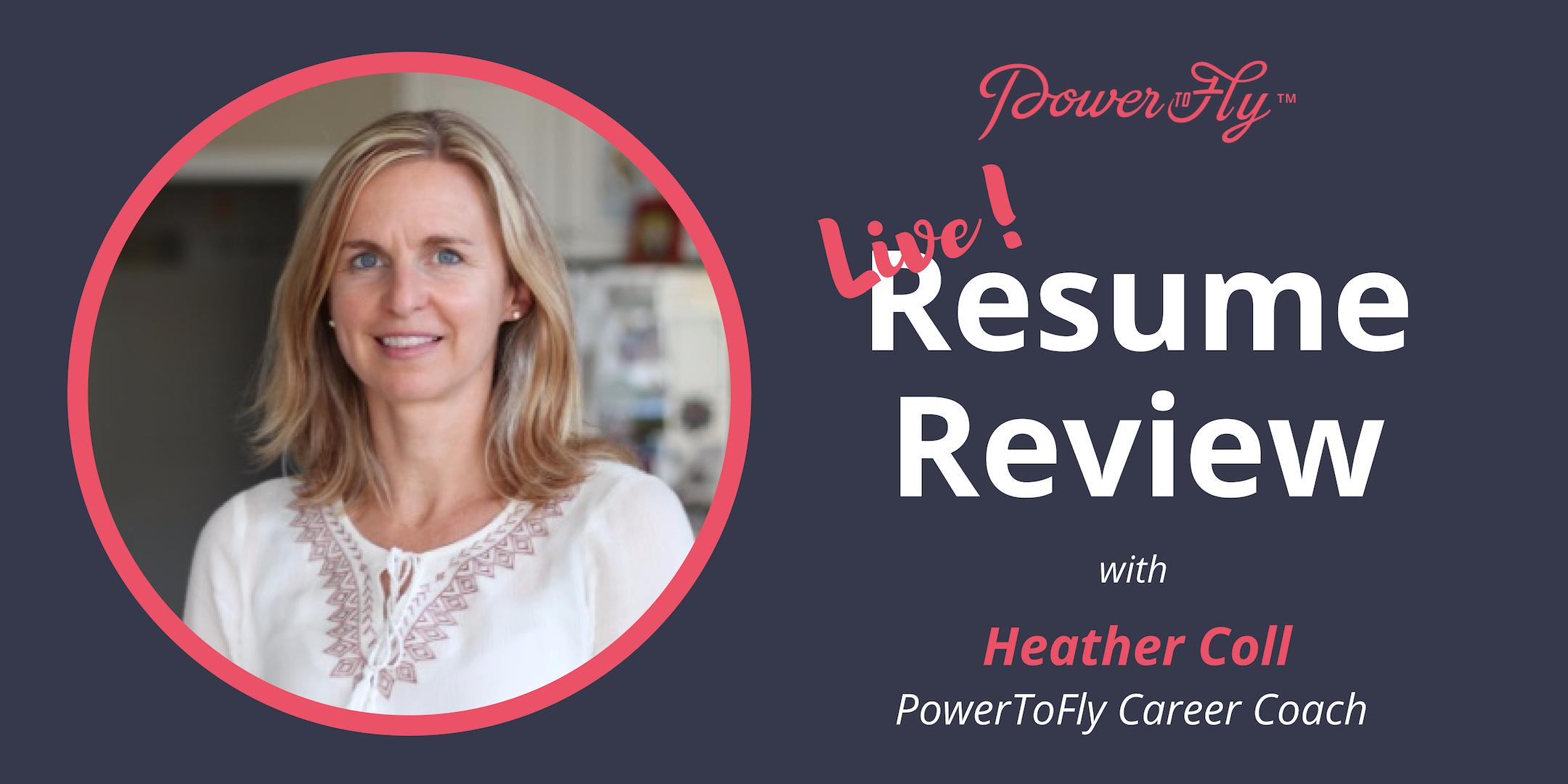 *LIVE* Resume Review With PowerToFly Career Coach 8/1