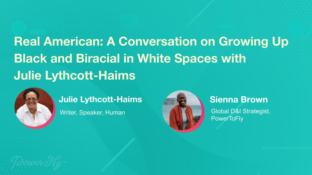 Real American: A Conversation on Growing Up Black and Biracial in White Spaces with Julie Lythcott-Haims