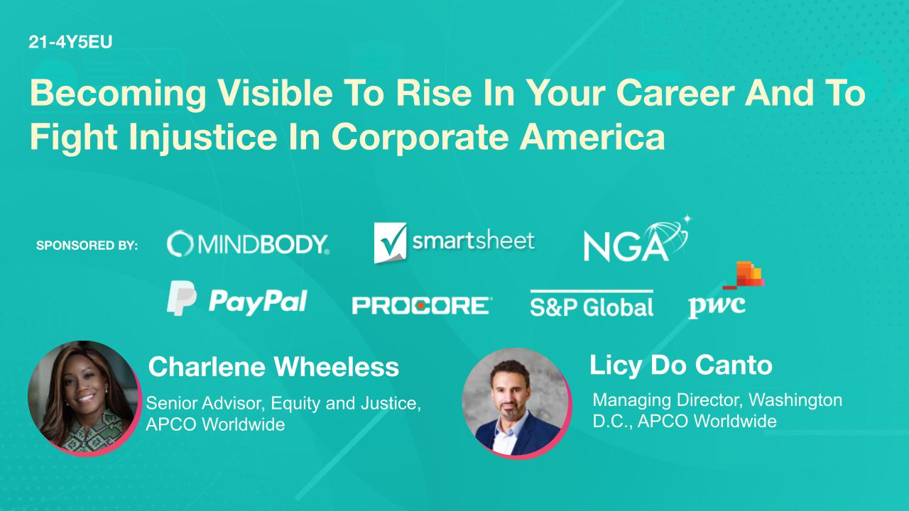 KEYNOTE: Becoming Visible To Rise In Your Career And To Fight Injustice In Corporate America