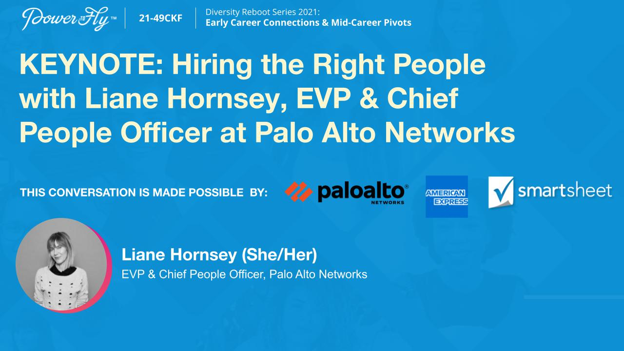 KEYNOTE: Hiring the Right People with Liane Hornsey, EVP & Chief People Officer at Palo Alto Networks