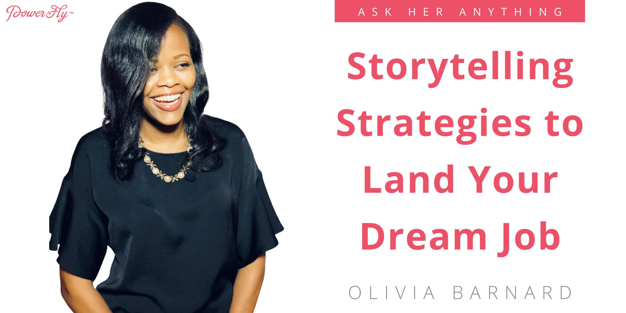Storytelling Strategies to Land Your Dream Job