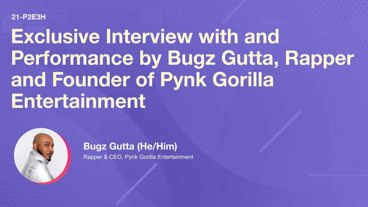 Exclusive Interview with and Performance by Bugz Gutta, Rapper and Founder of Pynk Gorilla Entertainment