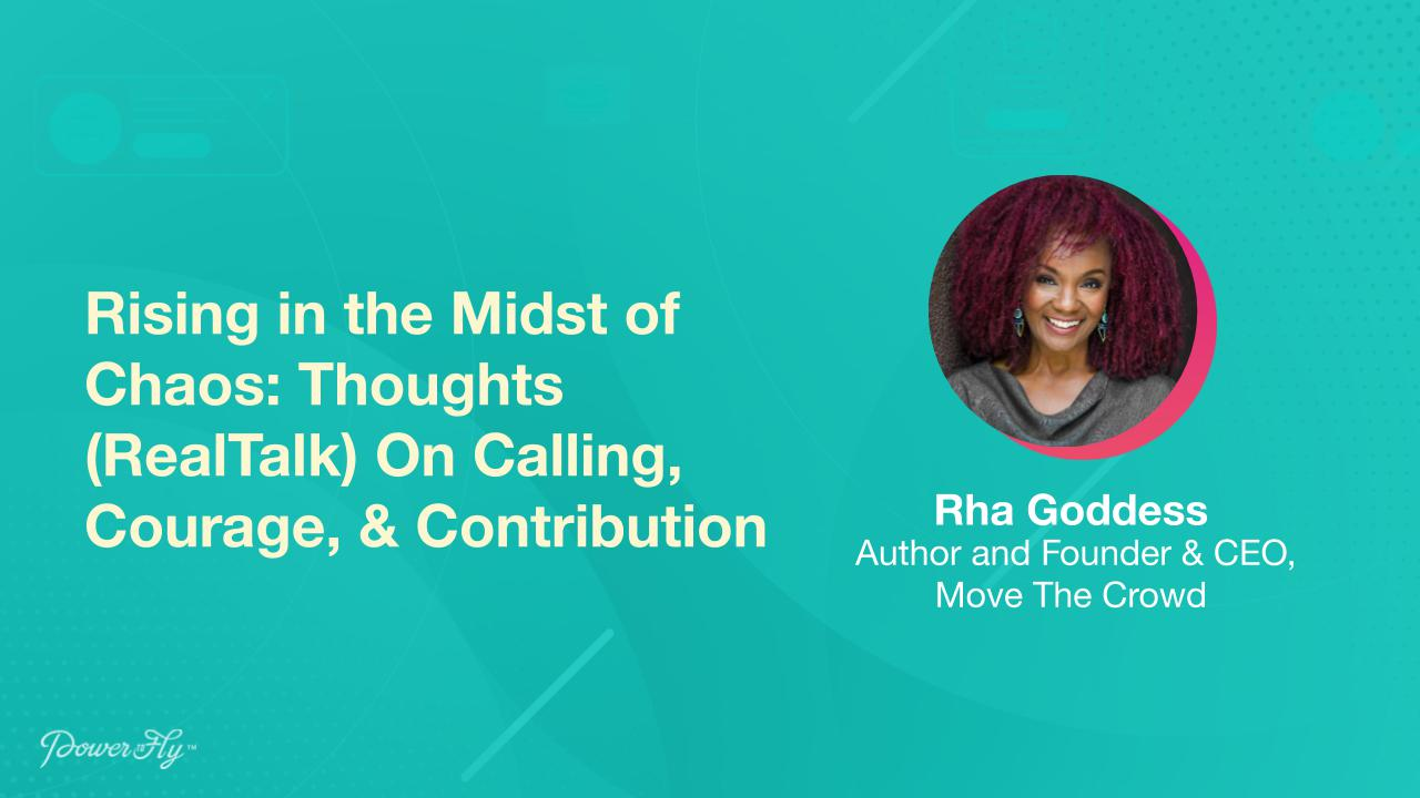 Rising in the Midst of Chaos: Thoughts (RealTalk) On Calling, Courage, & Contribution