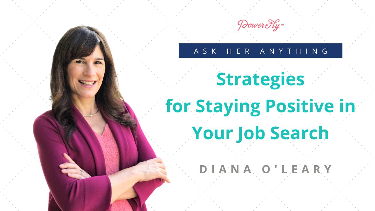 Strategies for Staying Positive in Your Job Search
