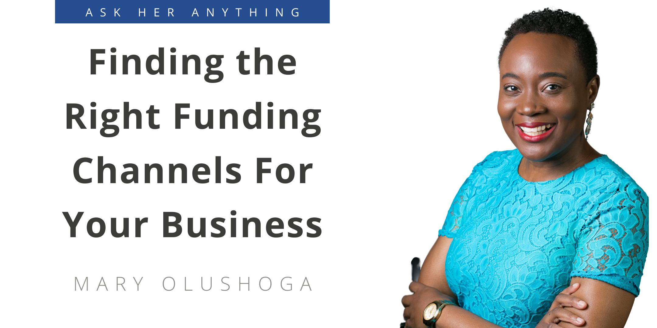 Finding the Right Funding Channels For Your Business