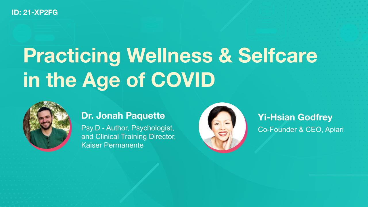 Practicing Wellness & Selfcare in the Age of COVID