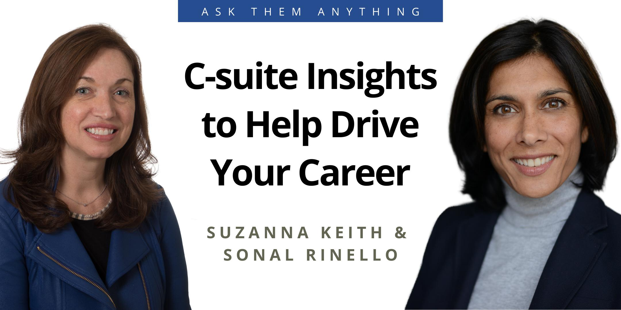 C-suite Insights to Help Drive Your Career