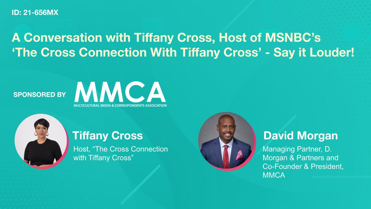 A Conversation with Tiffany Cross, Host of MSNBC's 'The Cross Connection With Tiffany Cross'