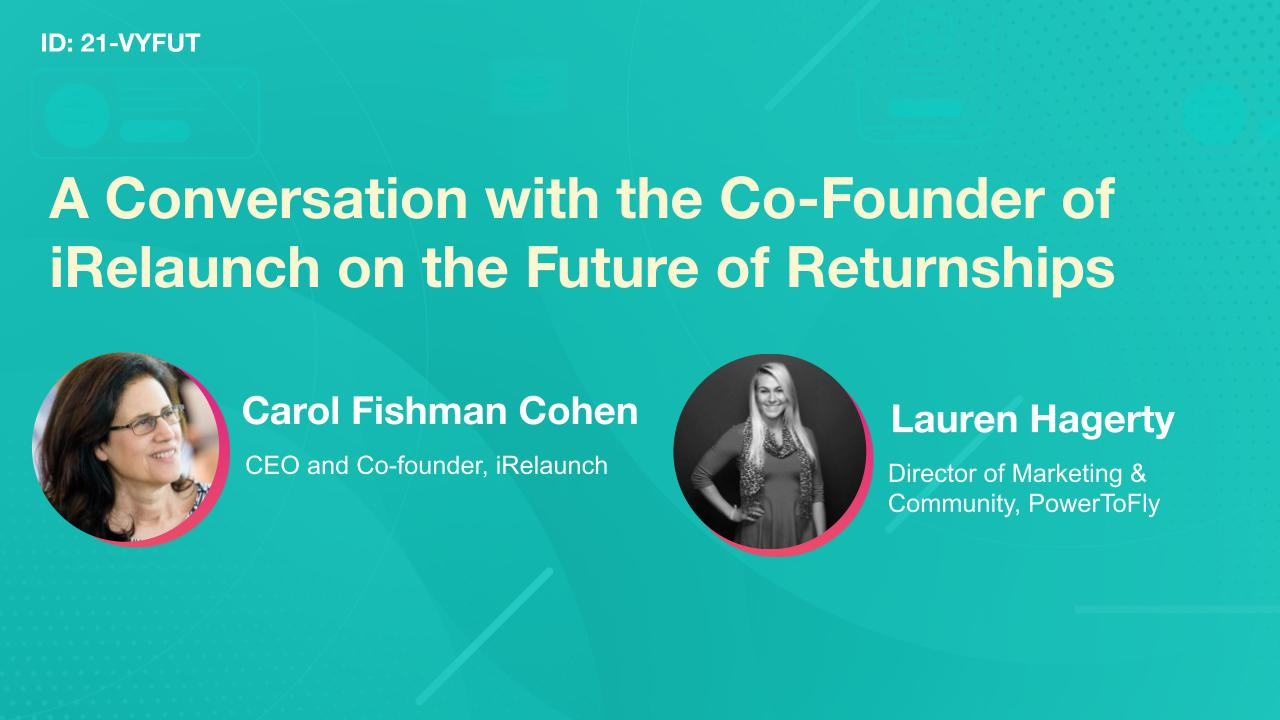 A Conversation with the Co-Founder of iRelaunch on the Future of Returnships