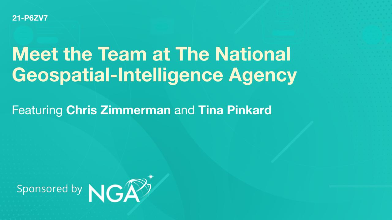 Meet the Team at The National Geospatial-Intelligence Agency
