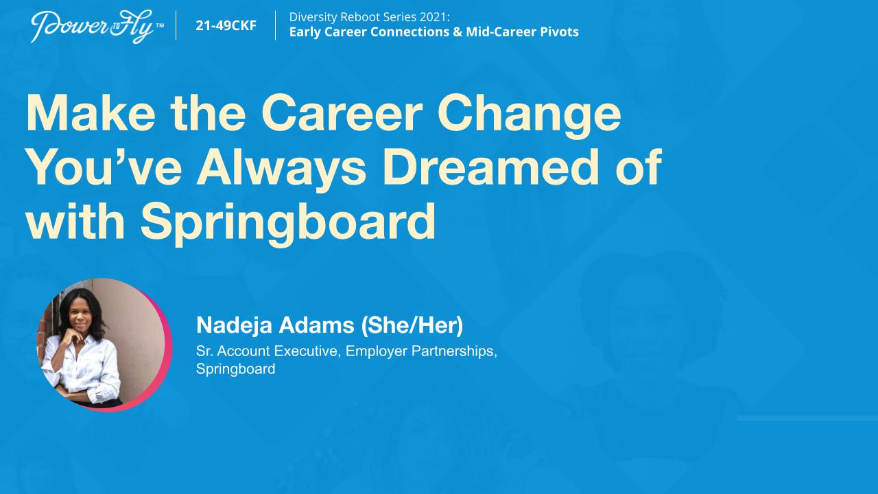 Make the Career Change you've Always Dreamed of with Springboard