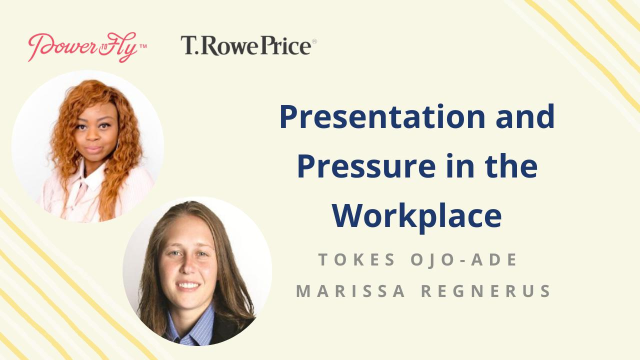 Presentation and Pressure in the Workplace