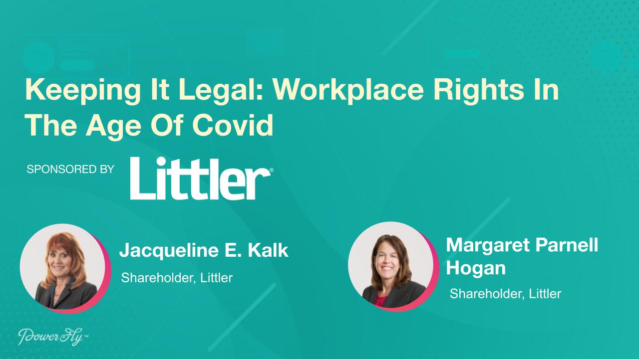 Keeping It Legal: Workplace Rights In The Age Of Covid