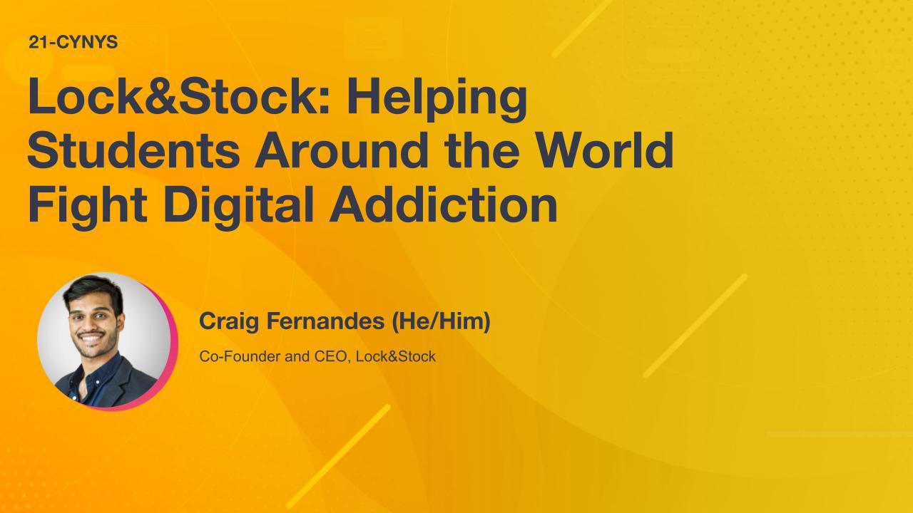 Lock&Stock: Helping Students Around the World Fight Digital Addiction