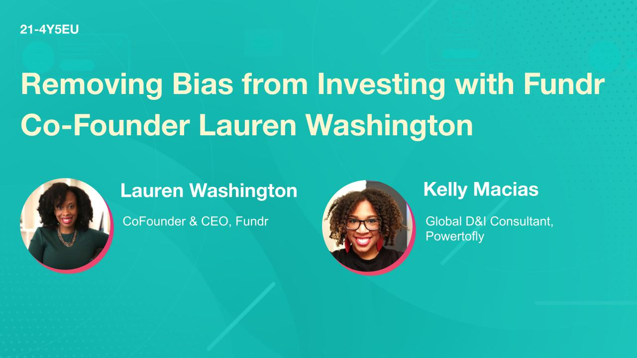 Removing Bias from Investing with Fundr Co-Founder Lauren Washington