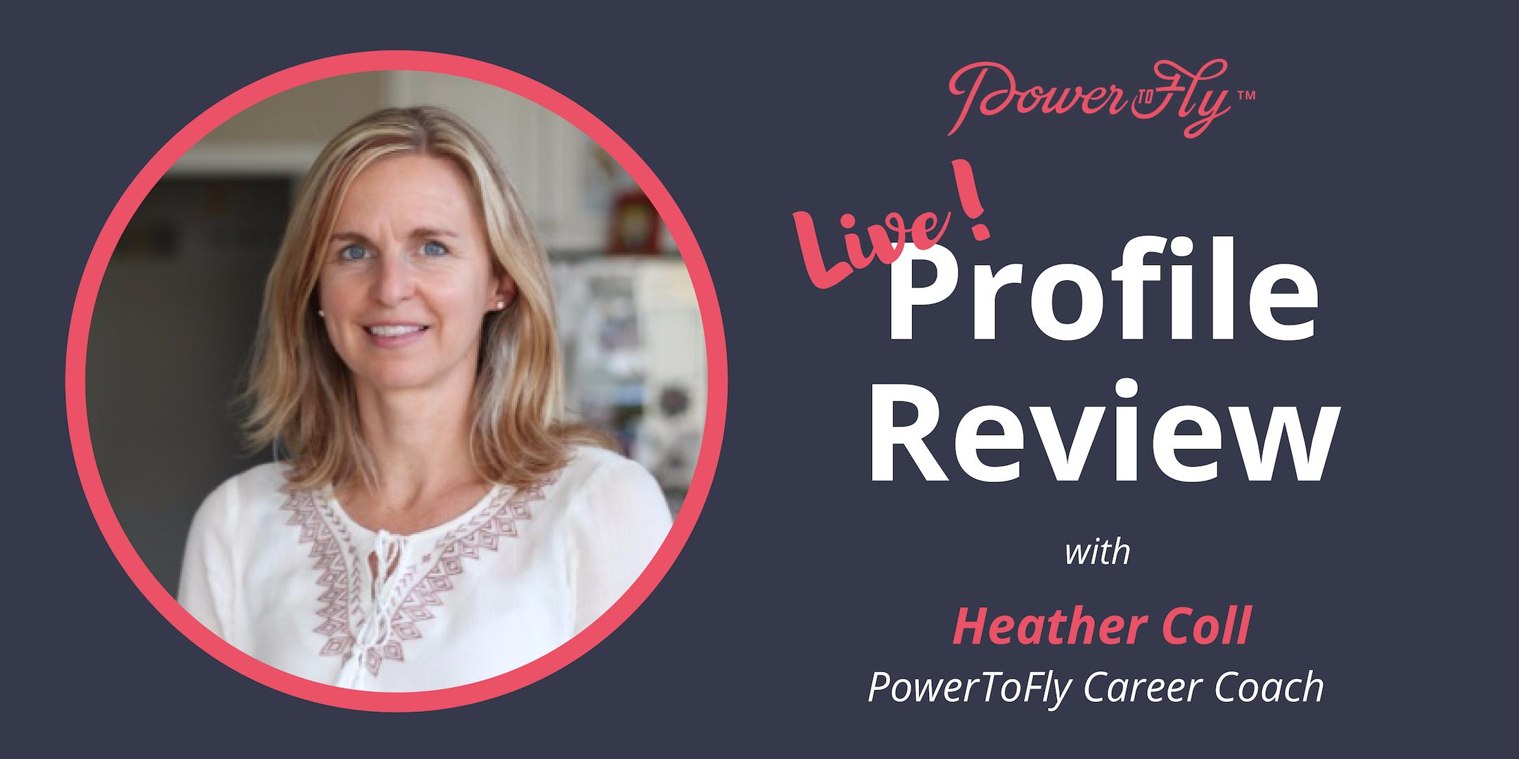 *LIVE* Profile Review With PowerToFly Career Coach 5/9