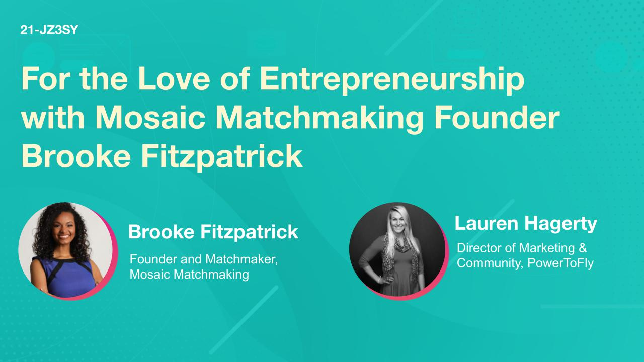 For the Love of Entrepreneurship with Mosaic Matchmaking Founder Brooke Fitzpatrick