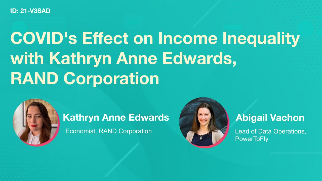 COVID's Effect on Income Inequality with Kathryn Anne Edwards, RAND Corporation