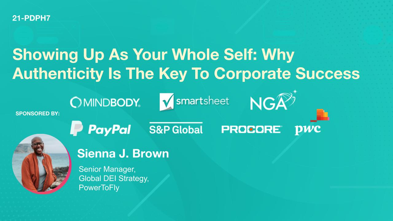Showing Up As Your Whole Self: Why Authenticity Is The Key To Corporate Success
