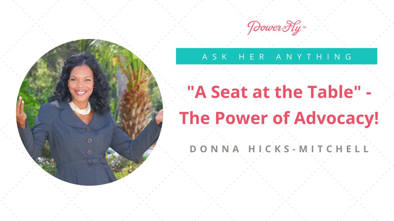 """""""A Seat at the Table"""" - The Power of Advocacy!"""