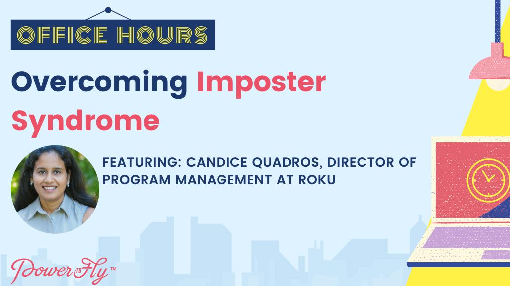 OFFICE HOURS: Overcoming Imposter Syndrome