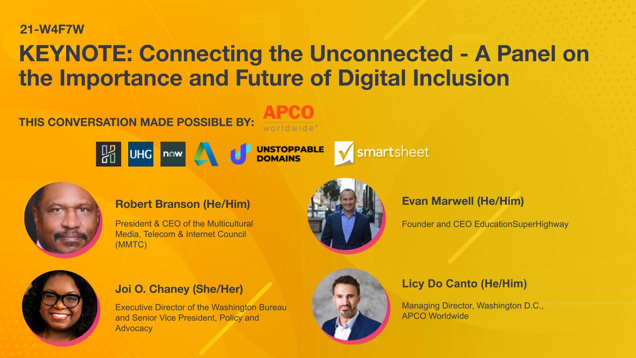 KEYNOTE: Connecting the Unconnected - A Panel on the Importance and Future of Digital Inclusion