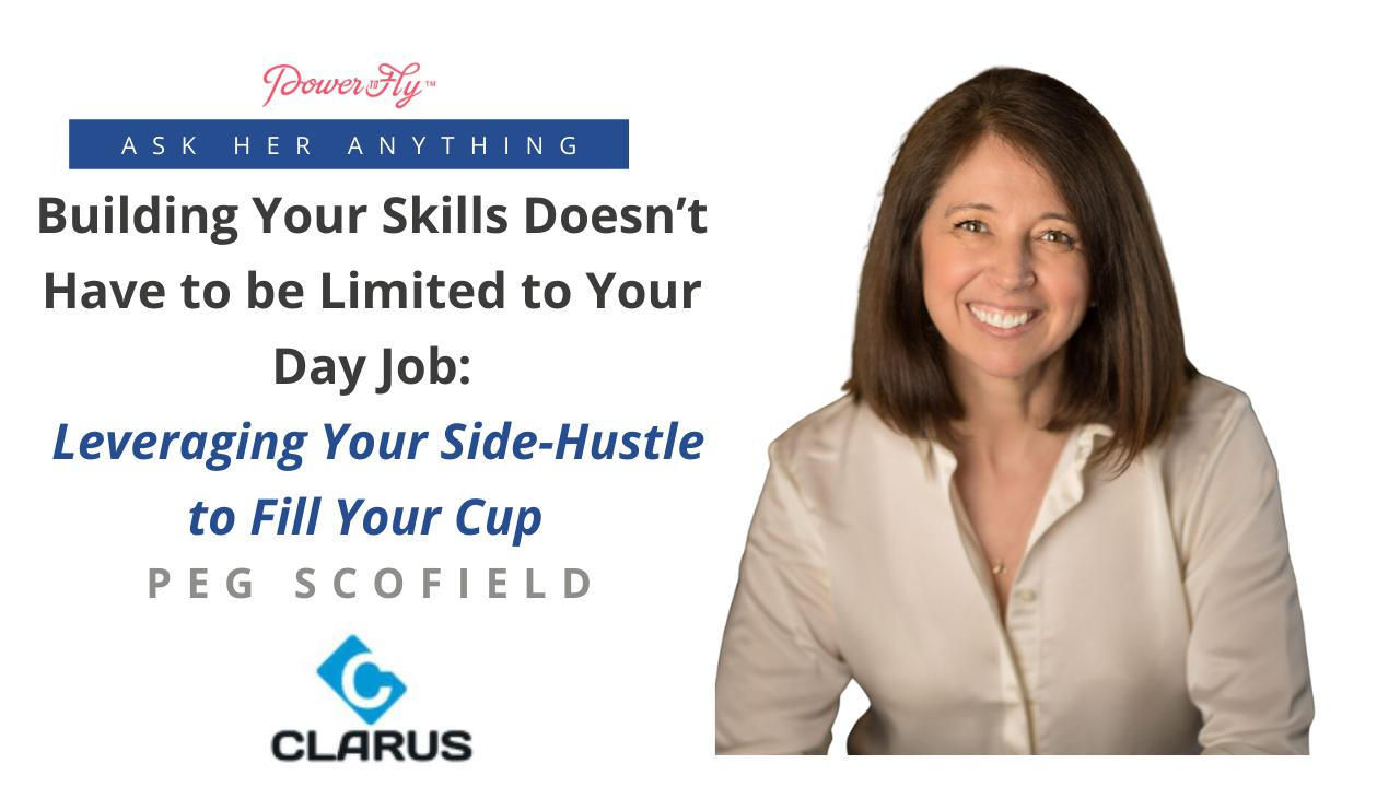Building Your Skills Doesn't Have to be Limited to Your Day Job: Leveraging Your Side-Hustle to Fill Your Cup