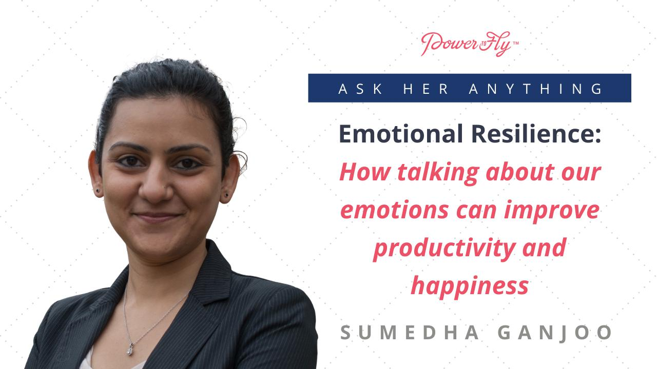 Emotional Resilience: How Talking About our Emotions Can Improve Productivity and Happiness