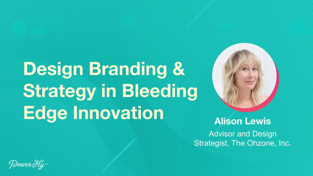 Design Branding & Strategy in Bleeding Edge Innovation