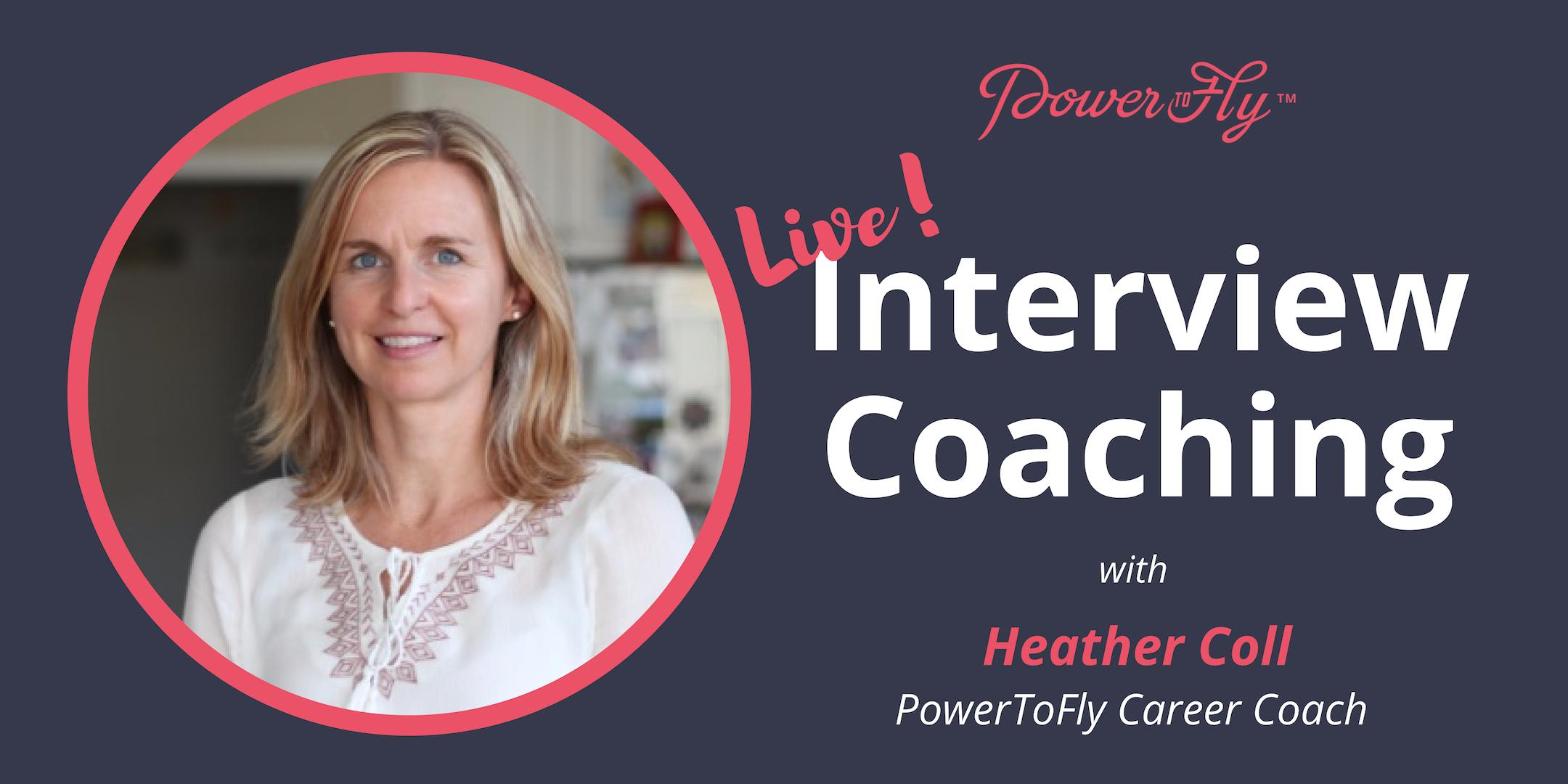 *LIVE* Interview Coaching With PowerToFly's Career Coach 5/2