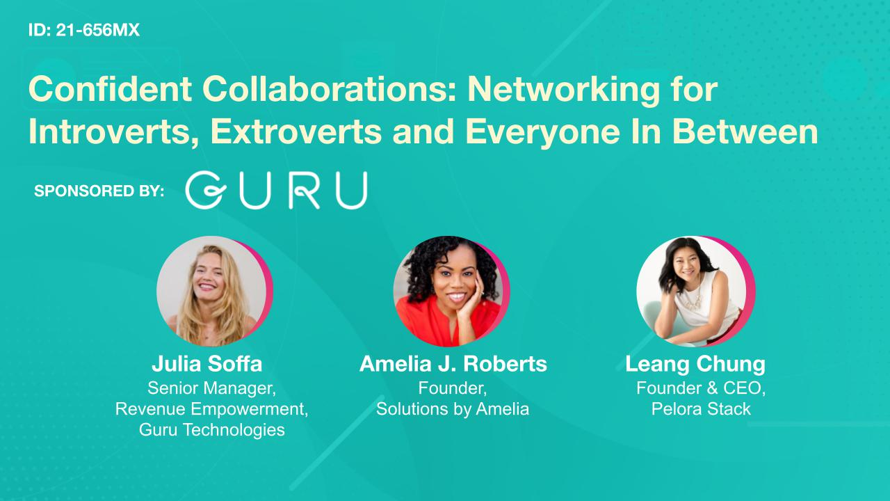 Confident Collaborations: Networking for Introverts, Extroverts and Everyone In Between