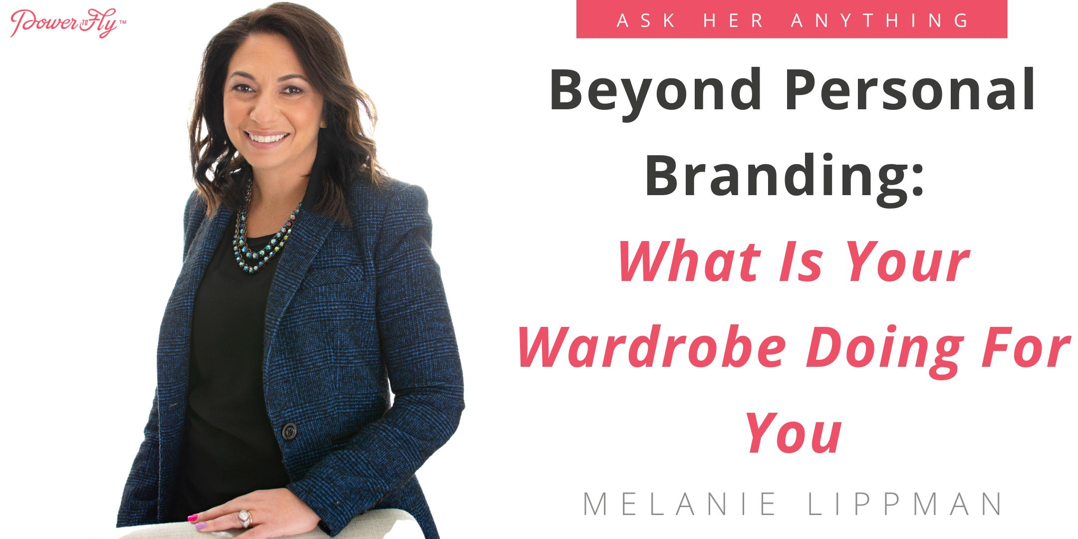 Beyond Personal Branding: What Is Your Wardrobe Doing For You