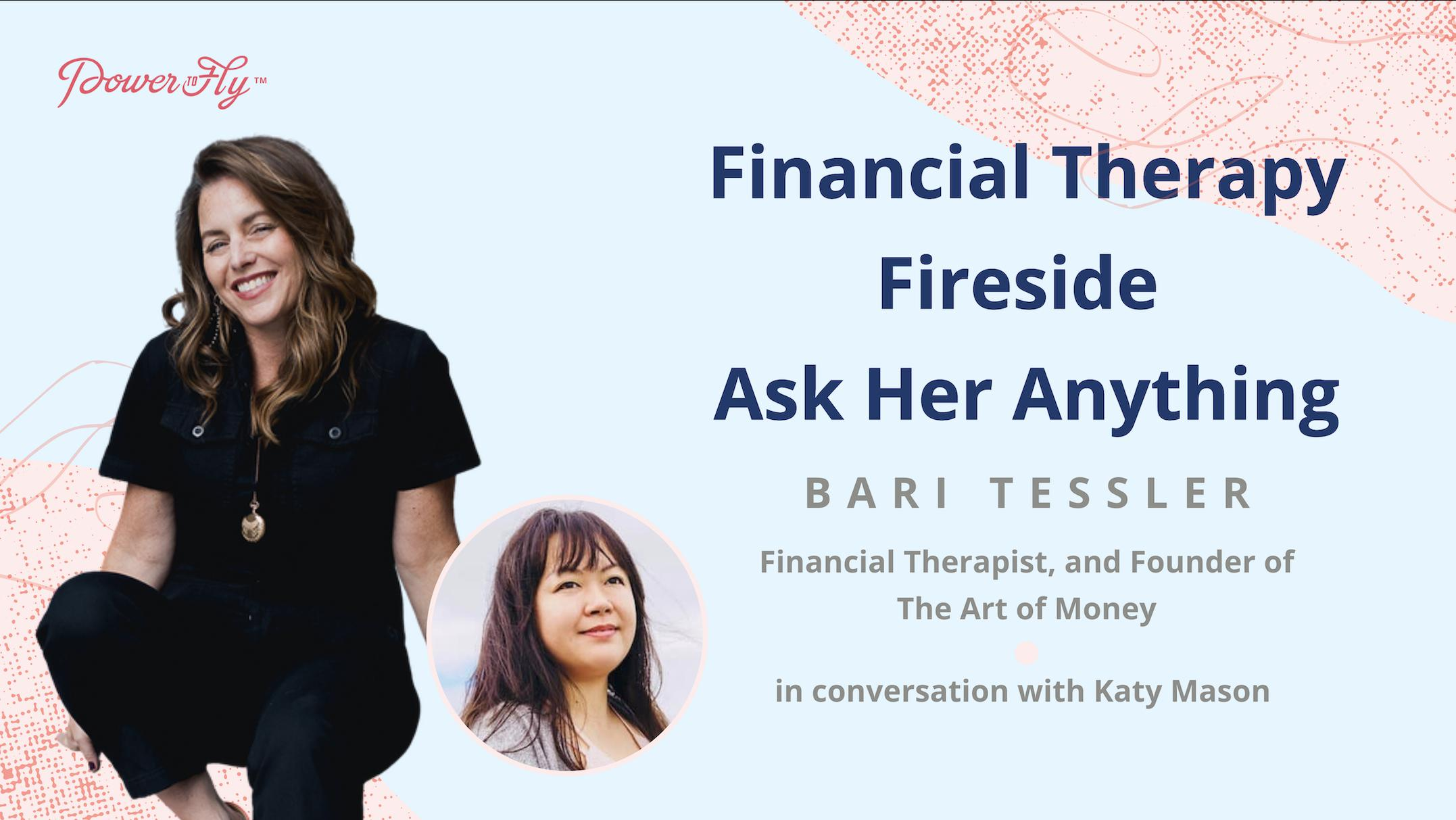 Financial Therapy Fireside With Bari Tessler