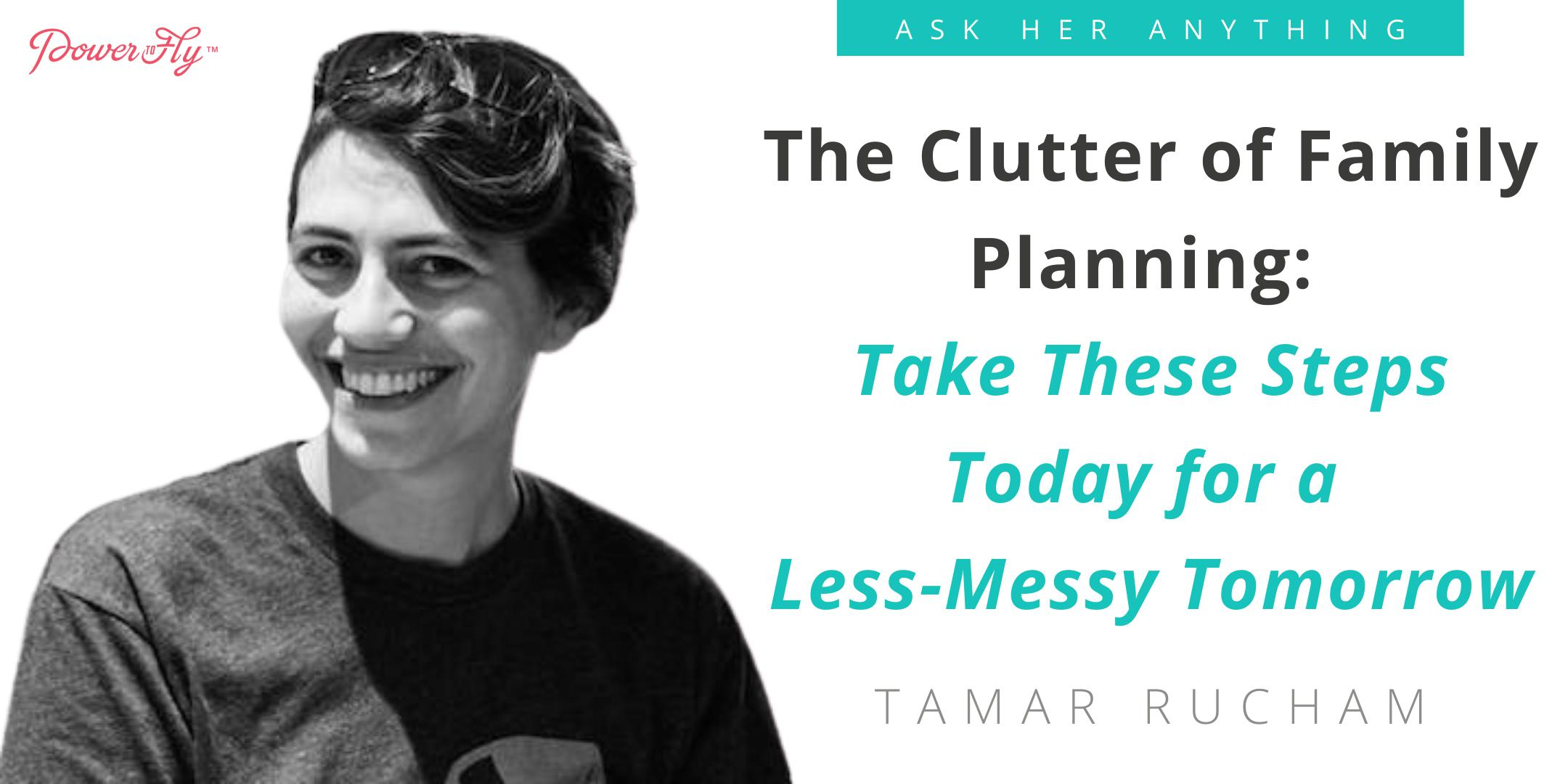 The Clutter of Family Planning: Take These Steps Today for a Less-Messy Tomorrow