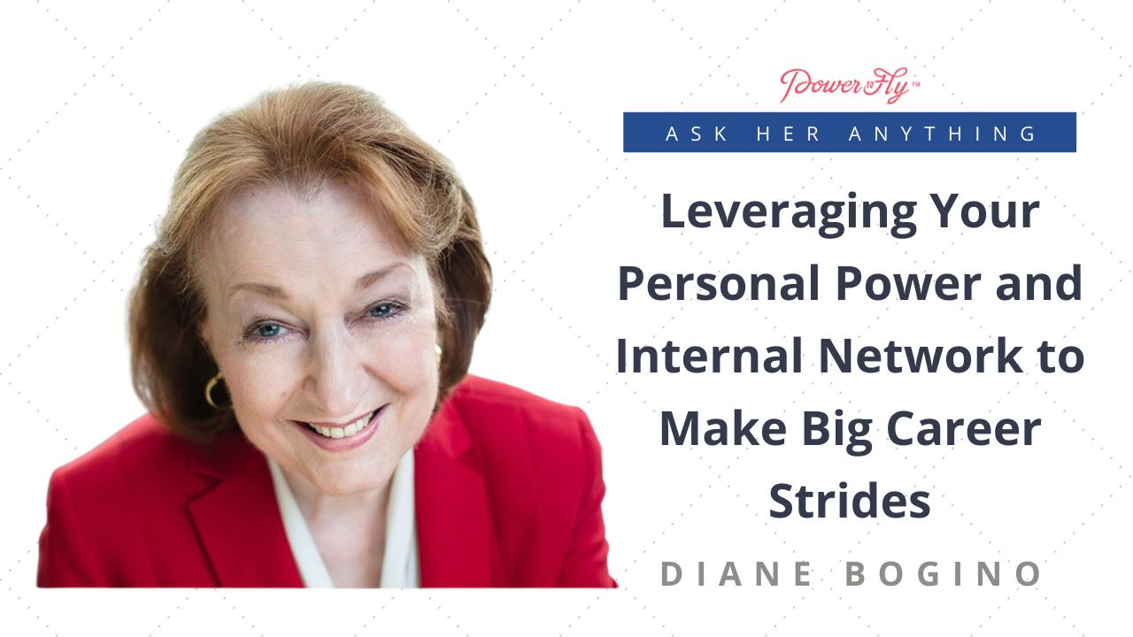 Leveraging Your Personal Power and Internal Network to Make Big Career Strides