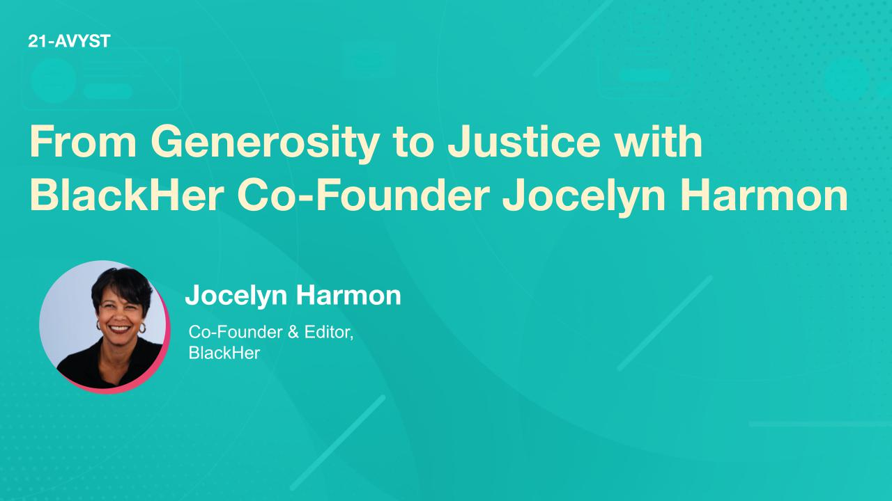 From Generosity to Justice with BlackHer Co-Founder Jocelyn Harmon