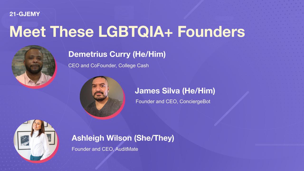 Meet These LGBTQIA+ Founders